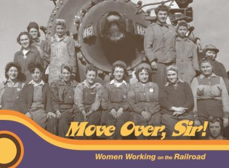 "UPRR Museum: ""Mover Over, Sir!"" exhibit"