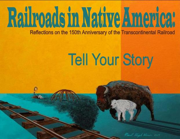Railroads in Native America Symposium